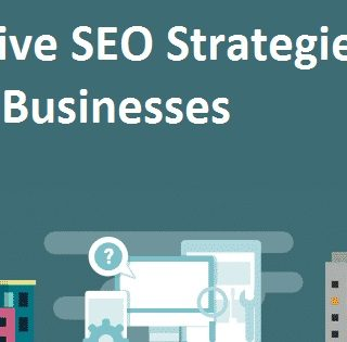 Effective SEO Strategies For Small Businesses